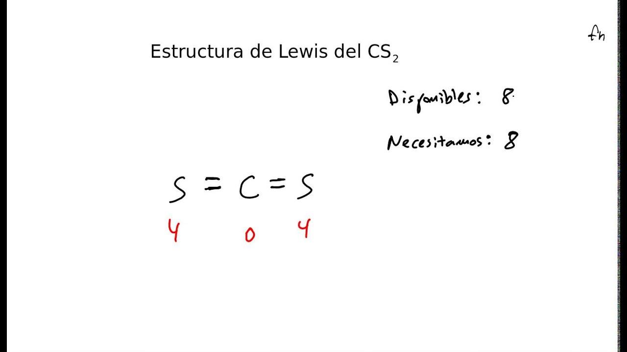 Estructura De Lewis Del Disulfuro De Carbono Cs2