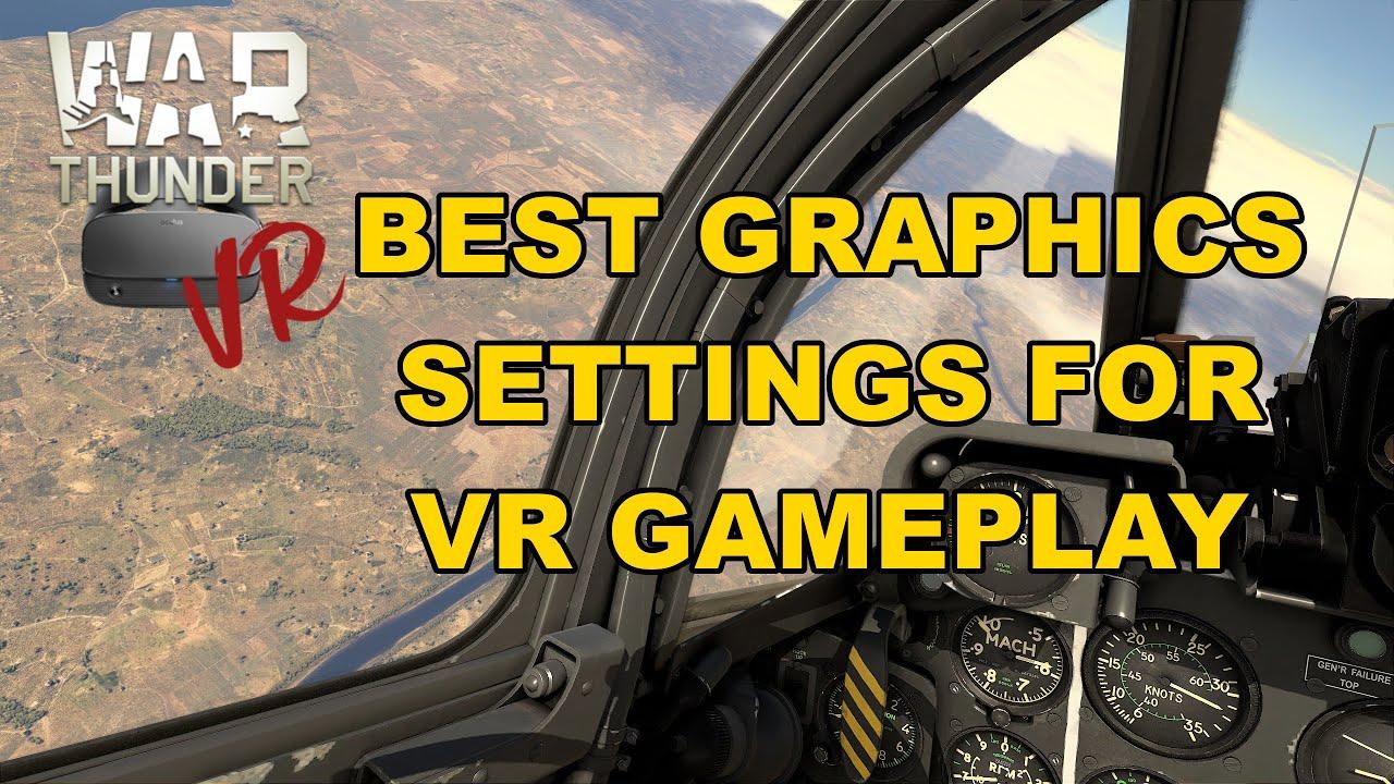 War Thunder - Best Graphics Settings For VR & How To Improve 'Spotting' - YouTube
