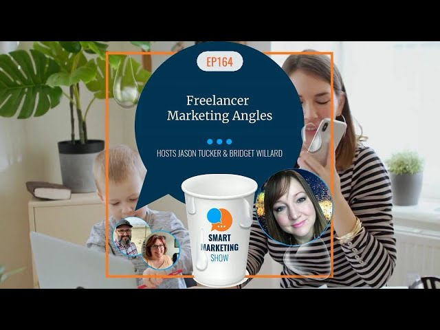 EP164 - Freelancer Marketing Angles - Smart Marketing Show