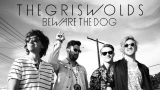 "The Griswolds ""Beware the Dog"" (audio)"