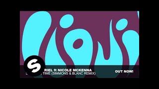 Sied van Riel feat Nicole McKenna - Stealing Time (Simmons & Blanc Remix)