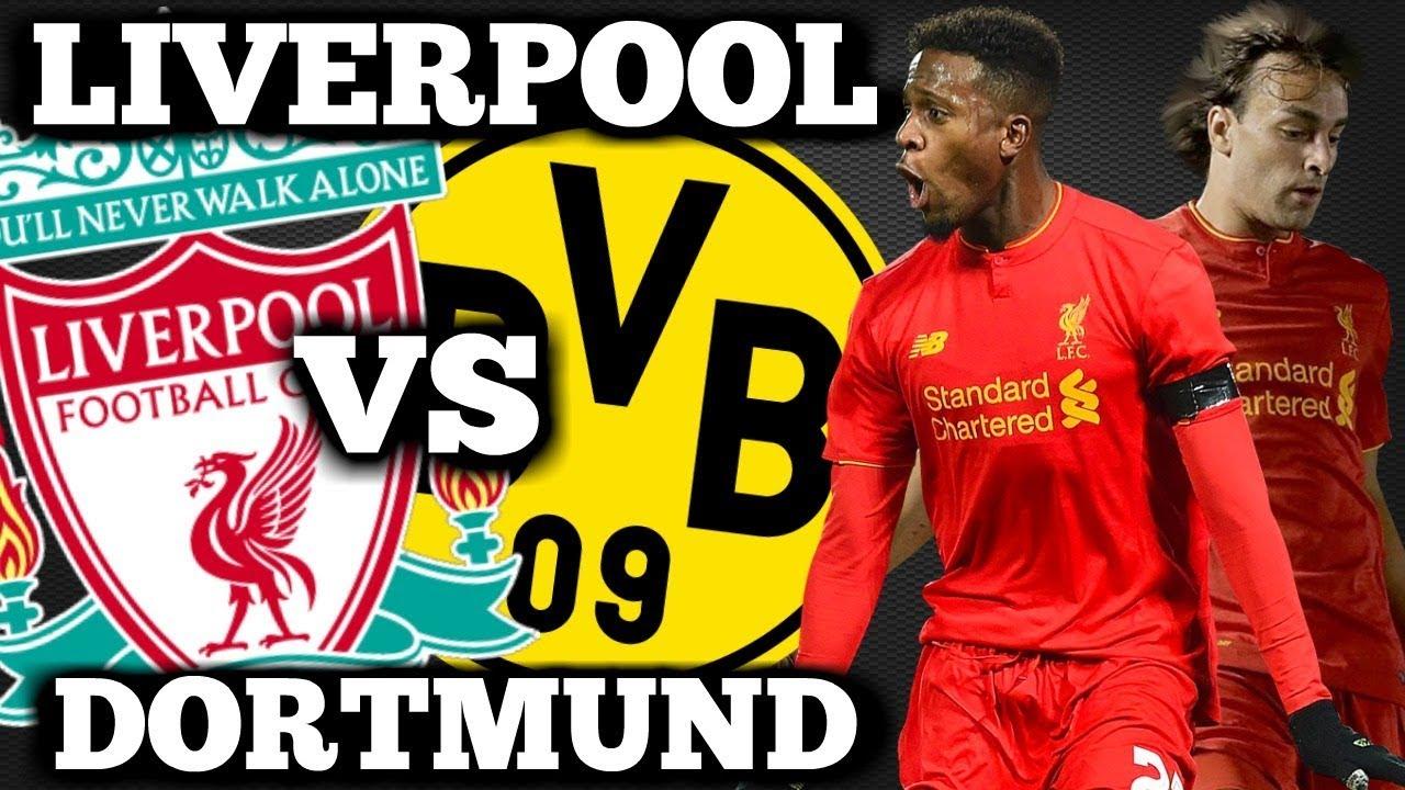 Xem trực tiếp Liverpool vs Dortmund: Mạnh là mạnh cở nào?