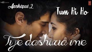💕Tum Hi Ho Albanian Lyrical | Aashiqui 2 | Aditya Roy Kapur, Shraddha Kapoor | Arijit Singh