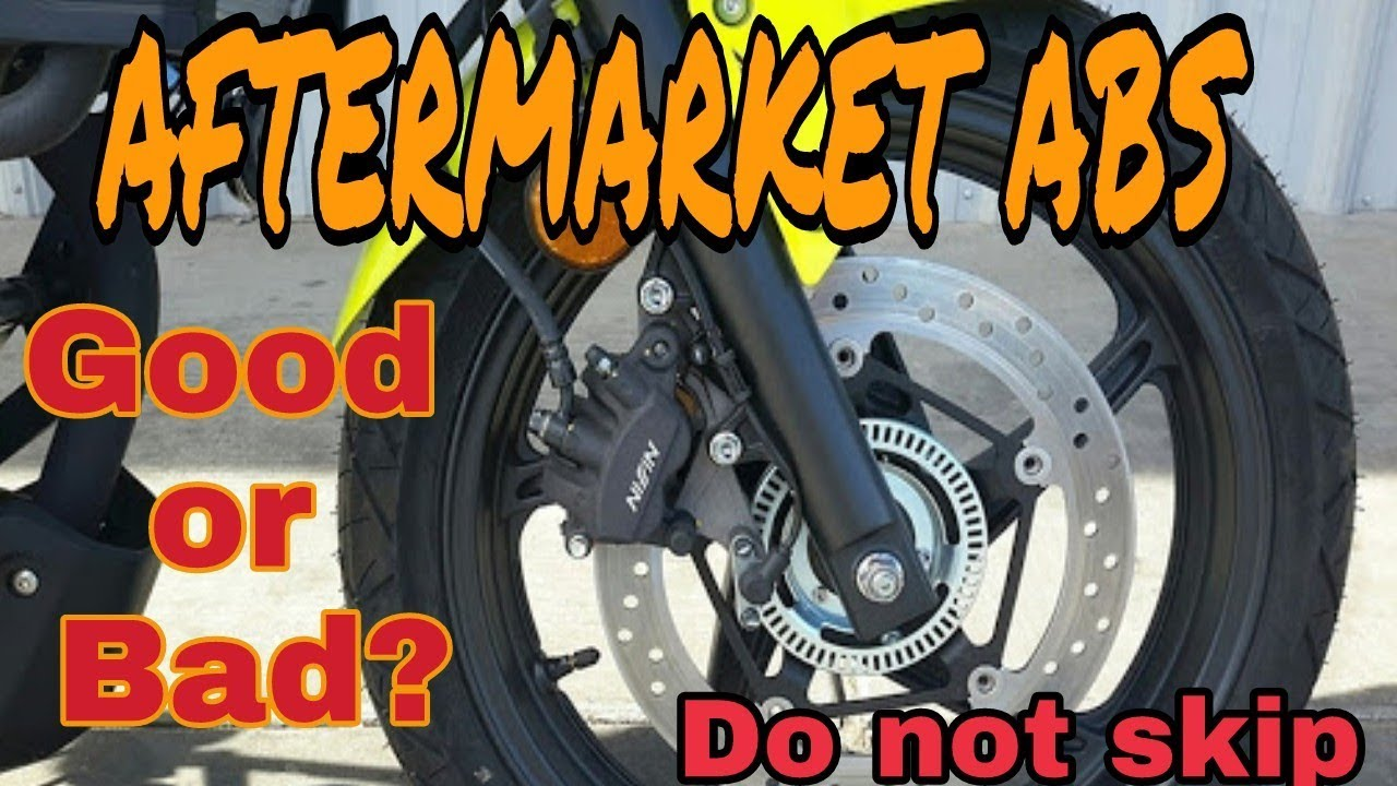 Aftermarket Abs Good Or Bad In All Bikes