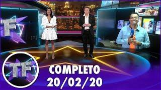 Baixar TV Fama (20/02/20) | Completo