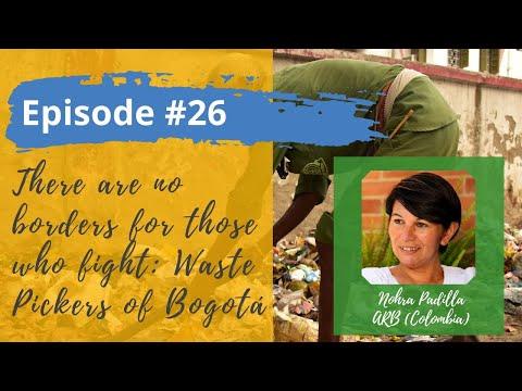 Memoirs of Solidarity, Waste Pickers of Bogota, Colombia
