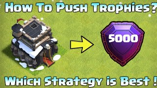 HOW TO PUSH TROPHIES🏆 || TH9 TO LEGEND || WHICH STRATEGY IS BEST🤔