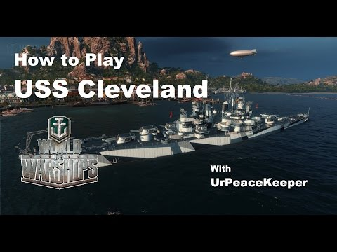How To Play The USS Cleveland In World Of Warships