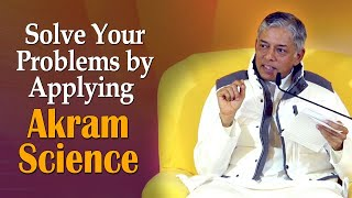 Solve Your Problems by Applying Akram Science