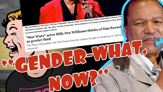 """LOL Entire GARBAGE TIER MEDIA complex mislabels 82 year old BILLY DEE WILLIAMS as """"Non Binary!"""""""