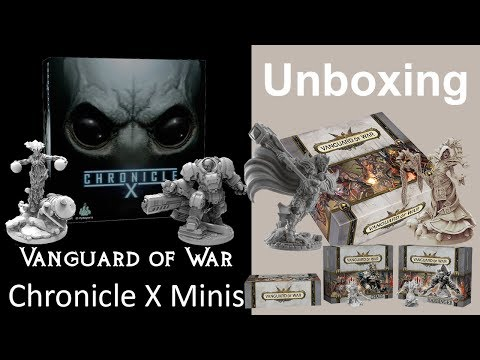 Chronicle X Minis & Vanguard of War Unboxing
