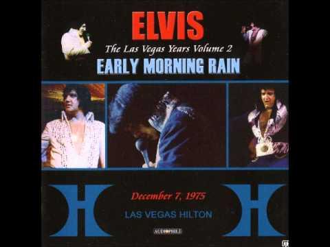 Elvis Presley - Las Vegas Years Vol 2 - Early Morning Rain - December 7 1975 Full Album