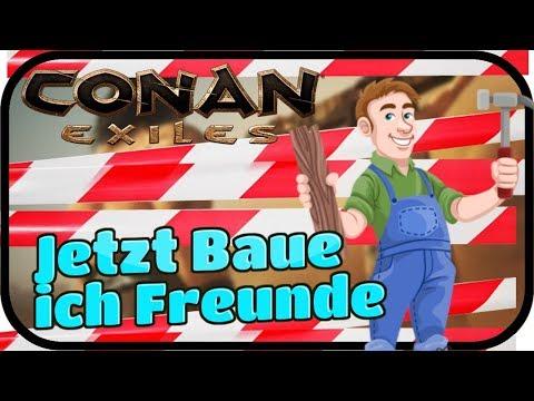 Jetzt Baue ich Freunde - CONAN EXILES #007 ★ Lets Play Conan Multiplayer Deutsch