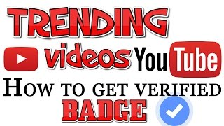 How to Trending Your video on YouTube | How to Get YouTube VERIFIED BADGE | TIPS IN HINDI