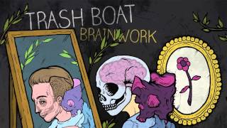 Trash Boat - Eleven