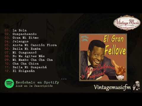 El Gran Fellove. Colecci�n Perlas Cubanas #173 (Full Album/Album Completo).