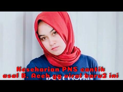 Begini keseharian PNS cantik asal Aceh yang baru viral kemarin 😍