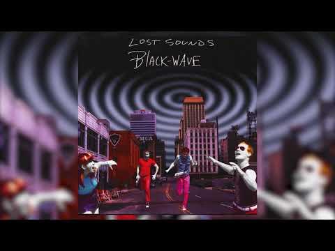 Lost Sounds - Black Wave [FULL ALBUM 2001]