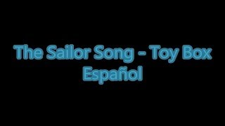 The Sailor Song - Toy-Box [Sub Español]