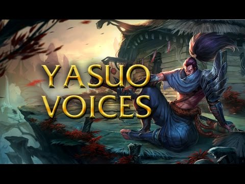 LoL Voices - Yasuo - All 17 languages