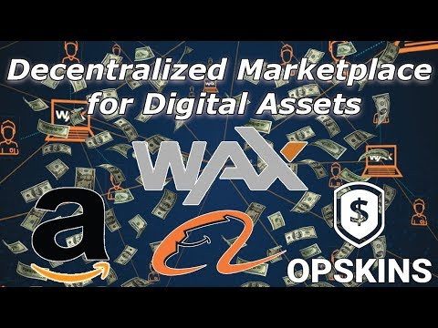 WAX Token Review Decentralized Marketplace for Digital Assets