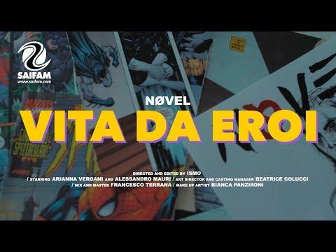 Nøvel - Vita Da Eroi (Official Video)