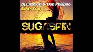 Dj Enzo Ch Don Philippo Like You