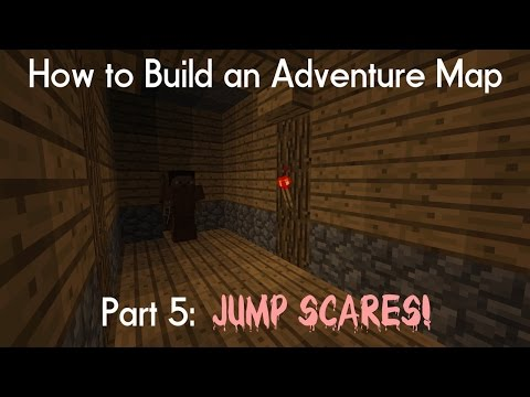 How to Build an Adventure Map | Part 5: Jump Scares!