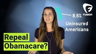 Should Obamacare Be Repealed? We Break Down the Affordable Care Act