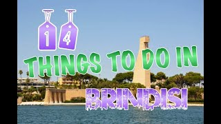 Top 14 Things To Do In Brindisi, Italy