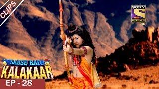 Sabse Bada Kalakar - सबसे बड़ा कलाकार - Episode 28 - 9th July, 2017