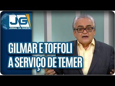 José Nêumanne Pinto/Temer põe Gilmar e Toffoli a seu serviço no Supremo