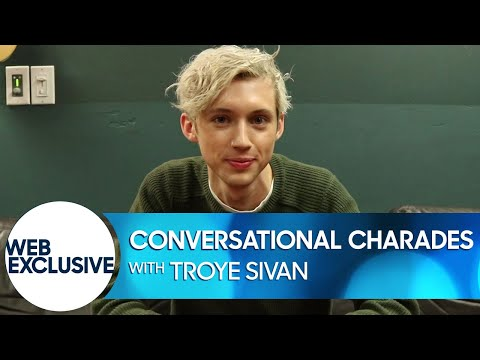 Conversational Charades: Troye Sivan