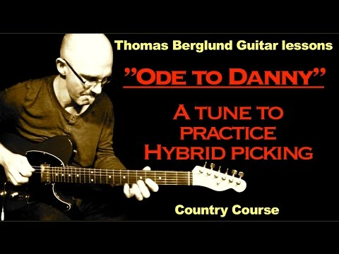 Ode to Danny (Gatton) (...with a lots of Hybrid picking) / Country course / Country Guitar lesson