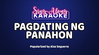 Pagdating ng Panahon - Aiza Seguerra [Official Sing-Along Version]