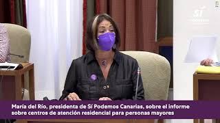 María del Río habla del informe del Diputado del Común sobre las residencias en Canarias