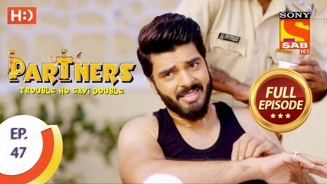 Download Partners Trouble Ho Gayi Double - Ep 47 - Full Episode - 31st January, 2018