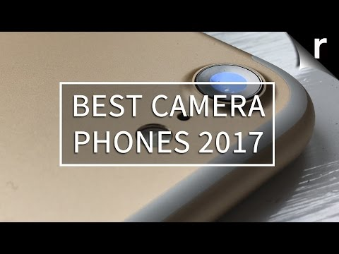 Best Camera Phone 2017: What are the best mobile cameras? (Part one)