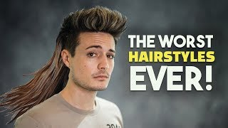 10 Worst Hairstyles of ALL TIME!! | Men's Hair | BluMaan 2018