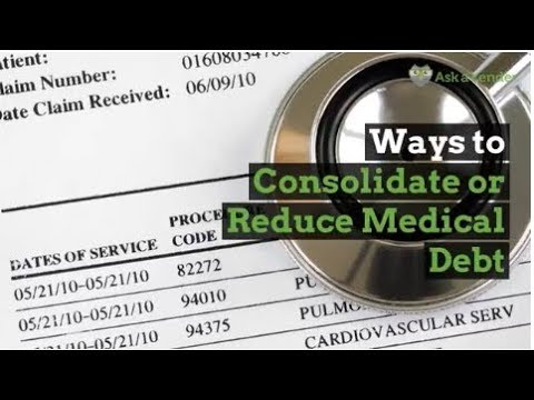 Ways To Consolidate Or Reduce Medical Debt | Ask A Lender