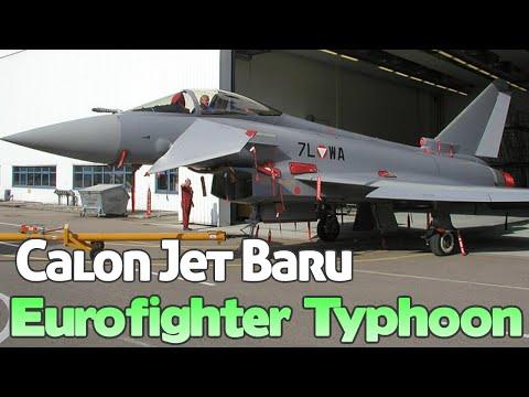 Spesifikasi Jet Bekas Austria Yang Akan Dibeli Indonesia, Eurofighter Typhoon