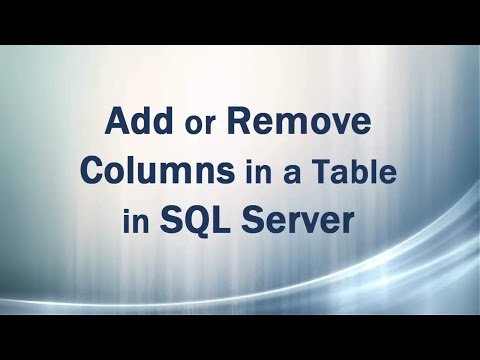 Add Or Remove/Drop Columns In A Table In SQL Server