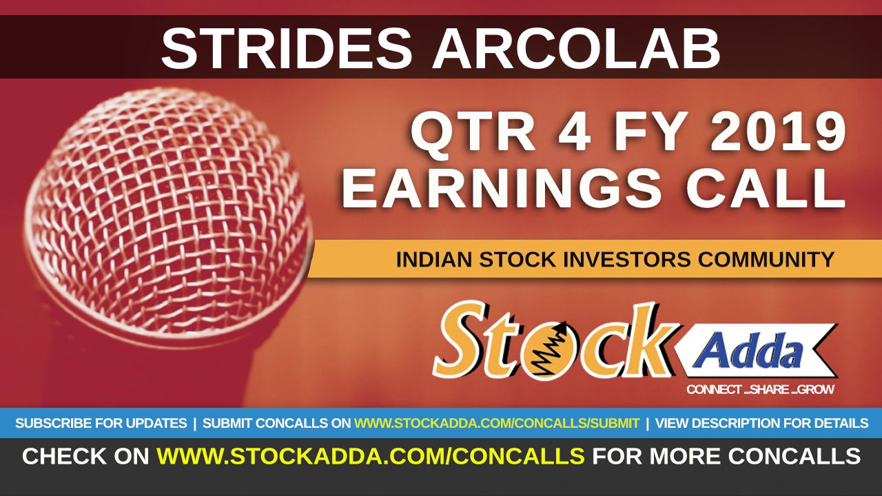 Strides Arcolab Investors Conference Call Qtr4 FY19