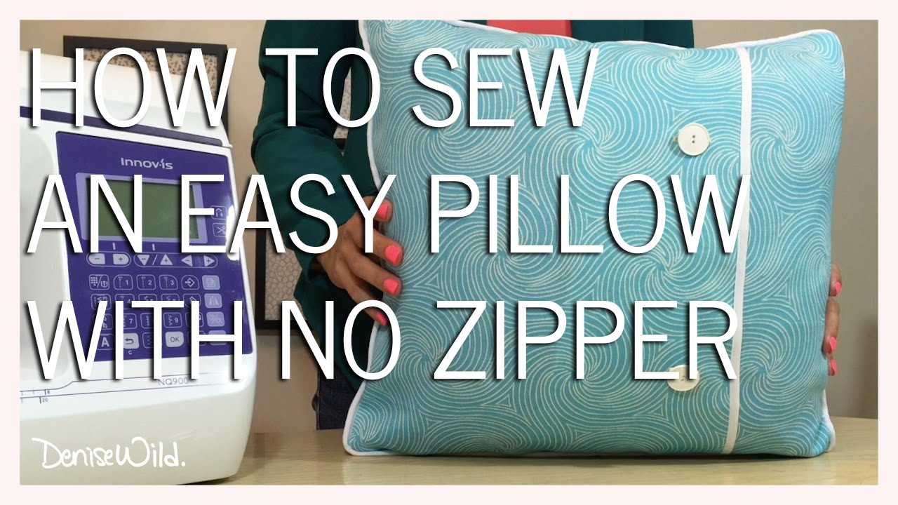 Sewing A Zipper In A Pillow.How To Sew A Pillow Without A Zipper