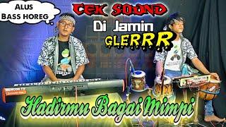 Download lagu Cocok buat cek sound anda .Hadirmu bagai mimpi GLERRR!!!!