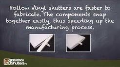 Hollow Vinyl Shutters info by Plantation Shutters .org