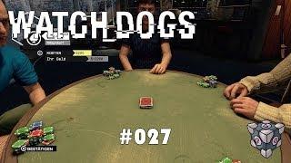 WATCH_DOGS #027 - 'Ne kurze Party Poker [HD | Deutsch] - Let's Play Watch Dogs