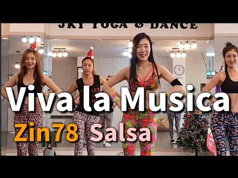 Viva La Musica / Zin 78 / Salsa / Zumba / 줌바댄스 / Zumba®Official Choreography