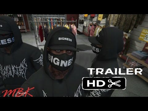 MBK Official Trailer #2 GTA V Movie (My Brothers Keeper)