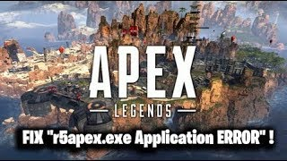 "FIX ""r5apex.exe Application ERROR"" Apex Legends !"